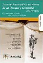 Para una historia de la lectura y escritura en Argentina